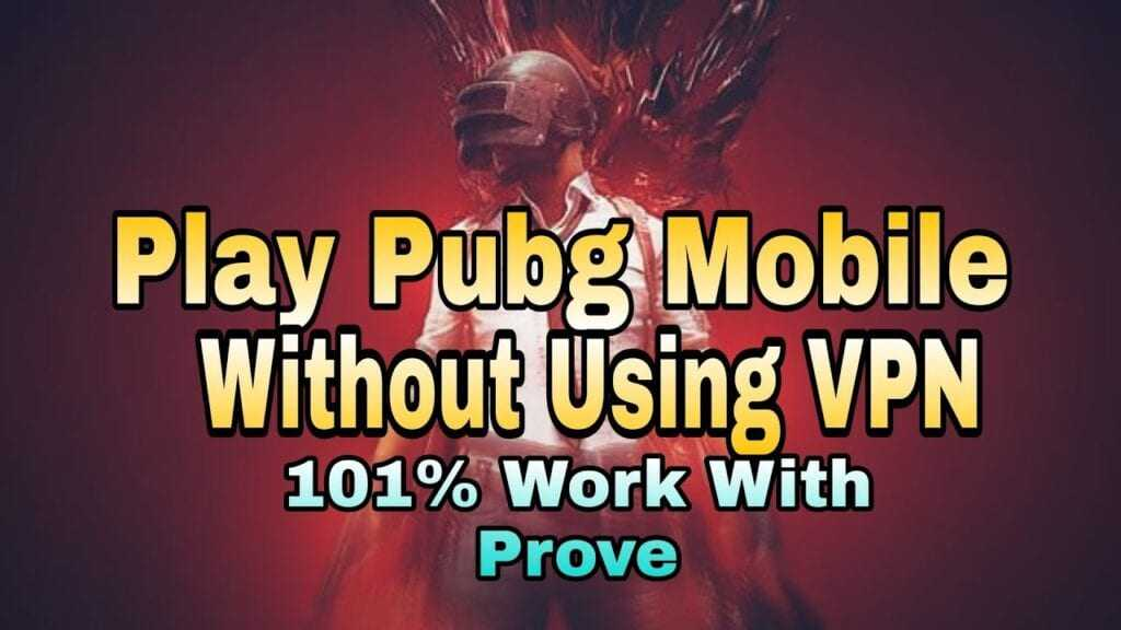PUBG Mobile Without VPN