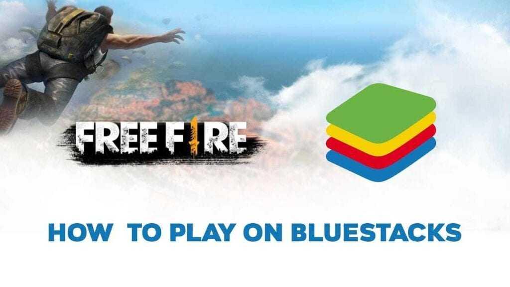 Play Free Fire on Bluestack