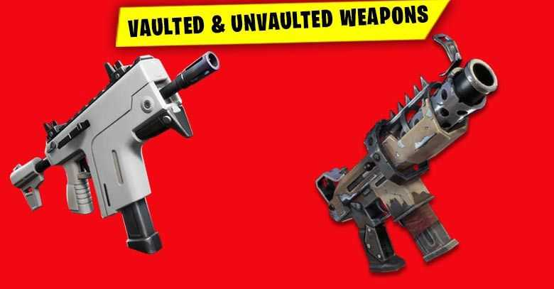 Fortnite Unvaulted Weapons