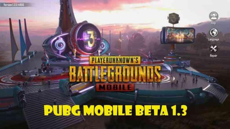 PUBG Mobile Beta 1.3
