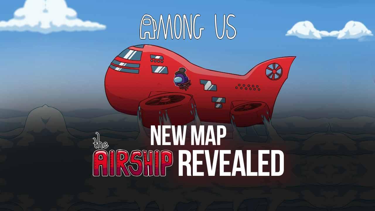Among Us New Map 'Airship'