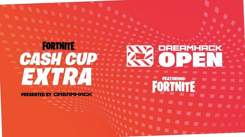 fortnite dreamhack cash cup extra