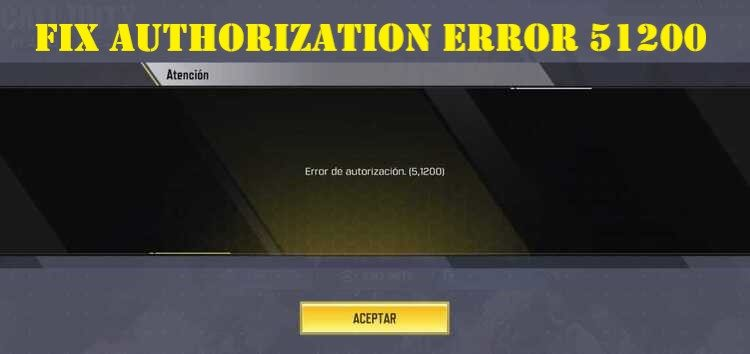 How to Fix authorization Error 5 1200 in Call of Duty Mobile?