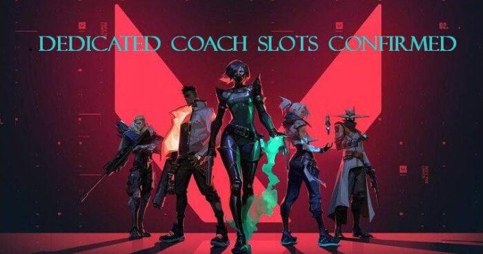 Valorant Coach Slots