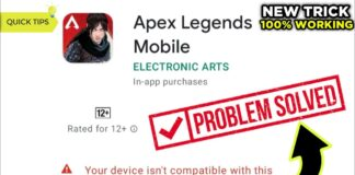 How to solve Apex Legends Mobile incompatible device issue?
