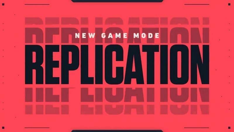 Valorant New Game Mode, Replication