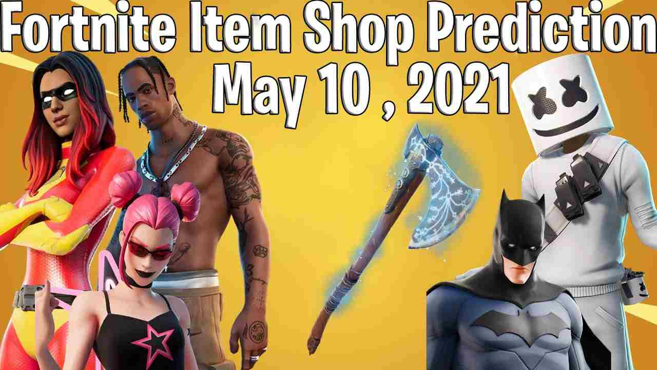 Fortnite Item Shop Today May 10 2021