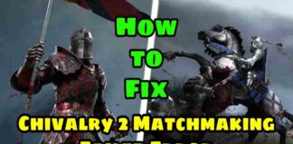 Chivalry 2 Matchmaking Failed on PS5