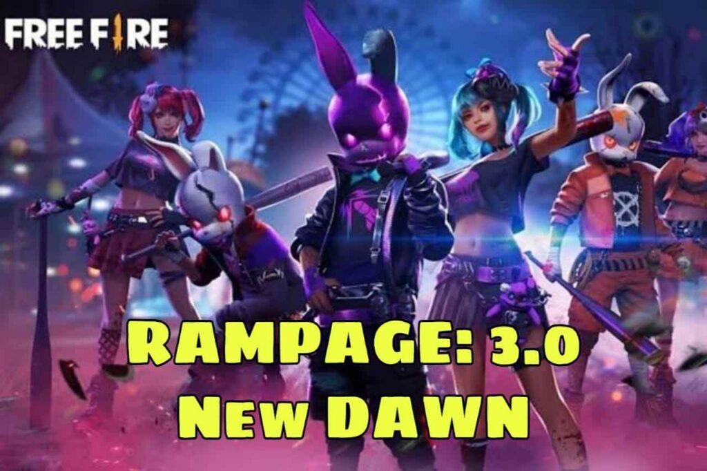Free Fire Rampage 3.0 New Dawn
