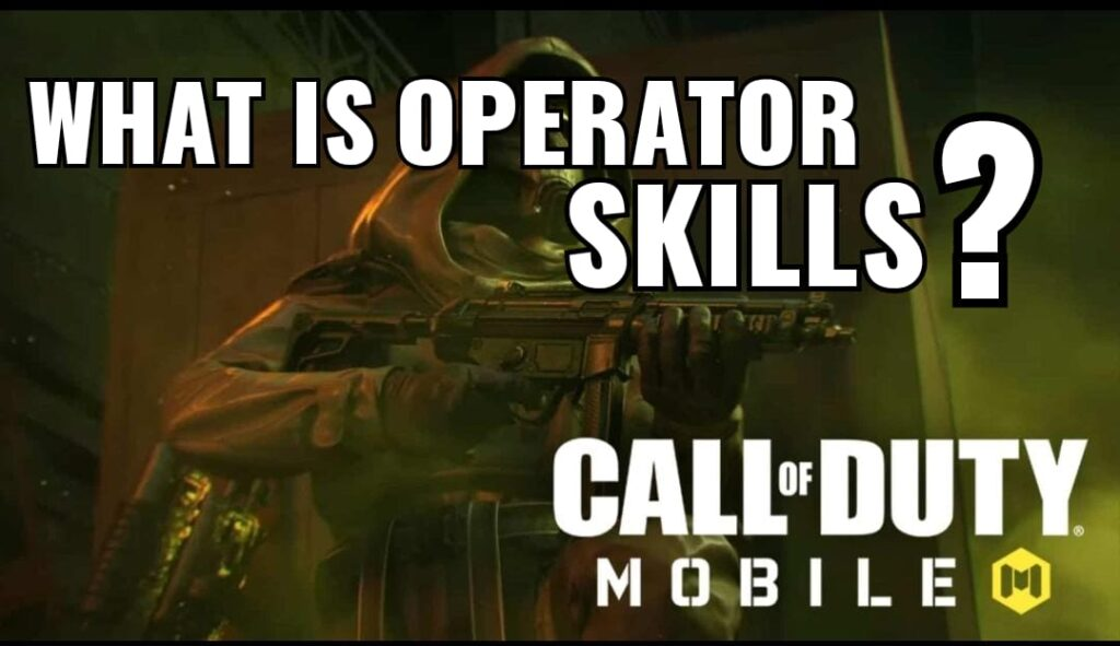 What is Operator Skills in COD Mobile