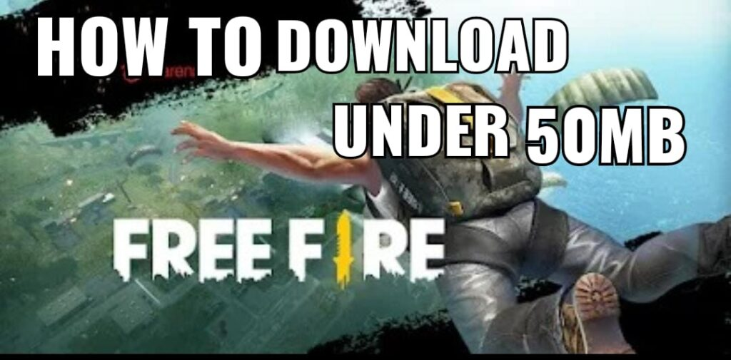How to Download Free Fire Game Under 50MB